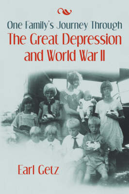 One Family's Journey Through the Great Depression and World War II