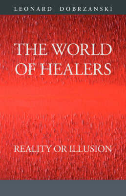The World of Healers: Reality or Illusion