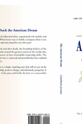 The American Dream: A Tale of Leadership from the Founding Fathers