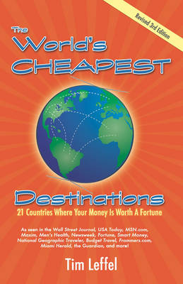 THE World's Cheapest Destinations: 21 Countries Where Your Money is Worth a Fortune - THIRD EDITION