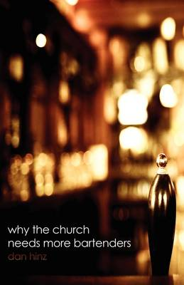 Why the Church Needs More Bartenders