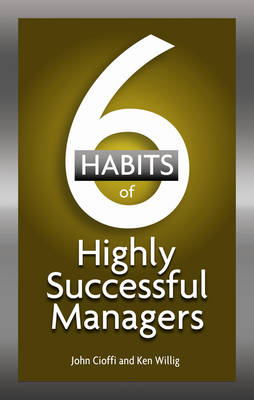 6 Habits of Highly Effective Managers