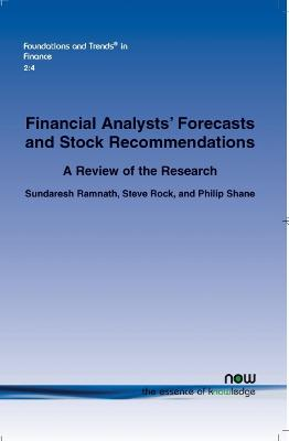 A Review of Research Related to Financial Analysts' Forecasts and Stock Recommendations: A Review of the Research