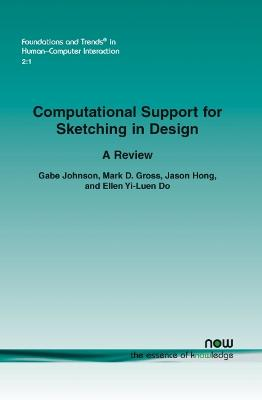 Computational Support for Sketching in Design