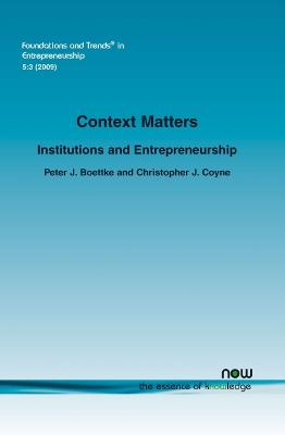 Context Matters: Institutions and Entrepreneurship