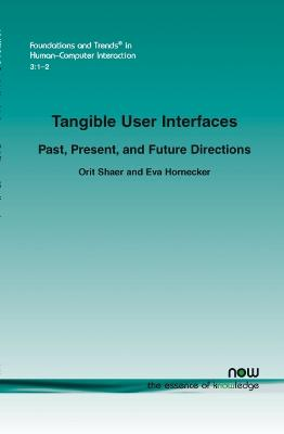 Tangible User Interfaces: Past, Present and Future Directions