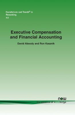 Executive Compensation and Financial Accounting
