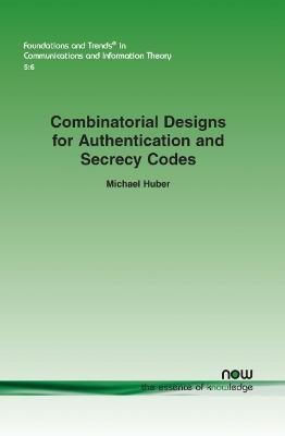 Combinatorial Designs for Authentication and Secrecy Codes