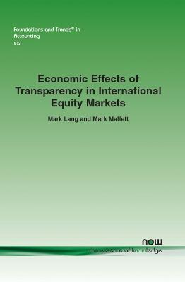 Economic Effects of Transparency in International Equity Markets