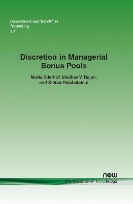 Discretion in Managerial Bonus Pools