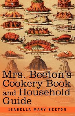 Mrs. Beeton's Cookery Book and Household Guide