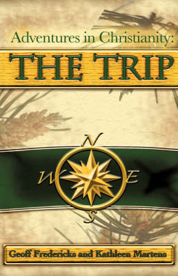 Adventures in Christianity: The Trip