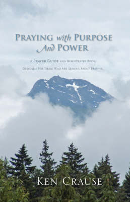 Praying with Purpose and Power