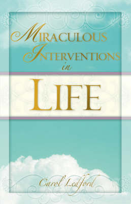 Miraculous Interventions in Life