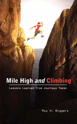Mile High and Climbing