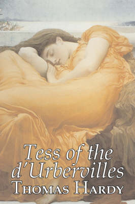 Tess of the d'Urbervilles by Thomas Hardy, Fiction, Classics