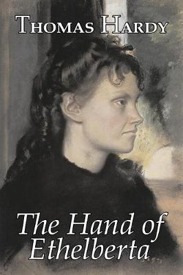 The Hand of Ethelberta by Thomas Hardy, Fiction, Literary, Short Stories