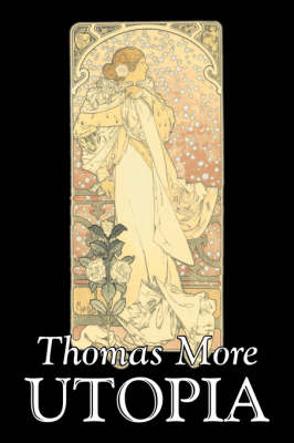 Utopia by Thomas More, Political Science, Political Ideologies, Communism & Socialism