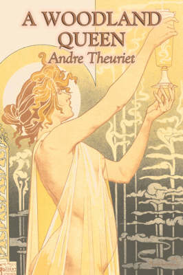 A Woodland Queen by Andr  Theuriet, Fiction, Literary, Classics