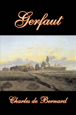 Gerfaut by Charles de Bernard, Fiction, Literary, Historical