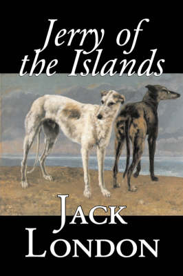 Jerry of the Islands by Jack London, Fiction, Action & Adventure