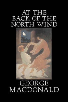 At the Back of the North Wind by George Macdonald, Fiction, Classics, Action & Adventure