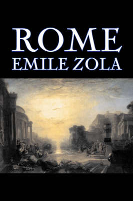 Rome by Emile Zola, Fiction, Literary, Classics