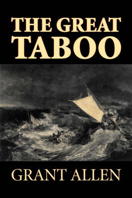 The Great Taboo by Grant Allen, Fiction, Classics, Action & Adventure