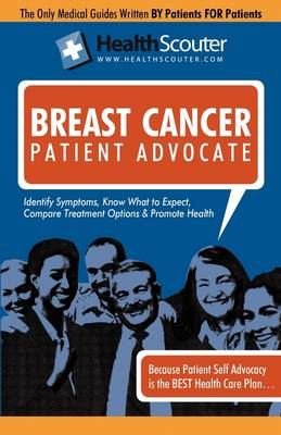 Healthscouter Breast Cancer: Inflammatory Breast Cancer, Breast Cancer Stages, and Breast Cancer Treatment (Healthscouter Breast Cancer)