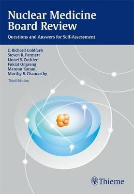 Nuclear Medicine Board Review: Questions and Answers for Self-Assessment