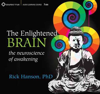 Enlightened Brain: The Neuroscience of Awakening