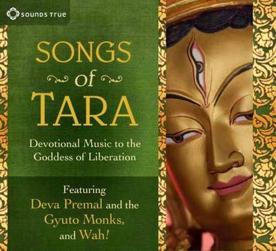 Songs of Tara: Devotional Music to the Goddess of Liberation