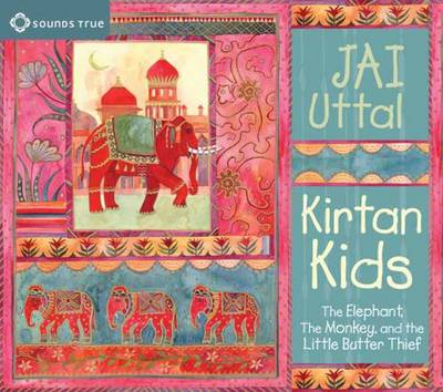 Kirtan Kids: The Elephant, the Monkey, and the Little Butter Thief