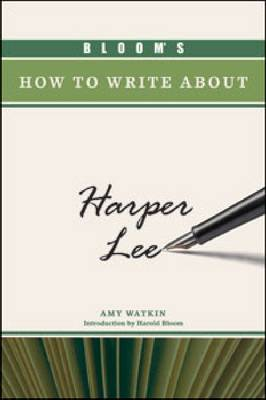 Bloom's How to Write about Harper Lee