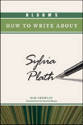 Bloom's How to Write about Sylvia Plath