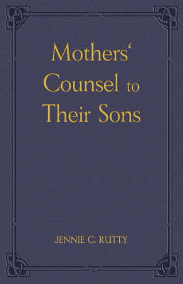 Mothers' Counsel to Their Sons