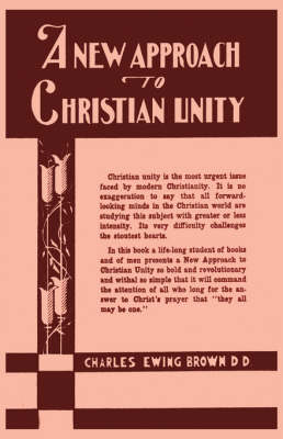 A New Approach to Christian Unity