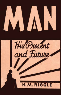 Man: His Present And Future