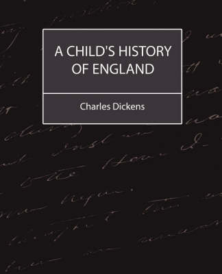 A Child's History of England (Charles Dickens)