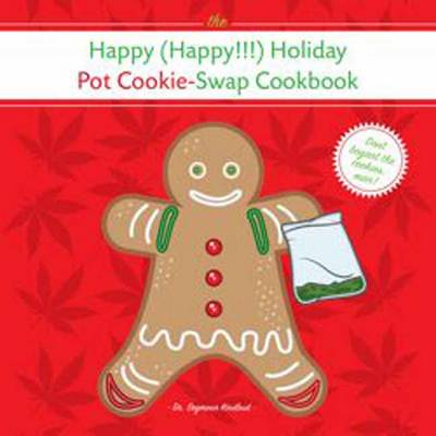 Happy Holiday Pot Cookie Swap Cookbook