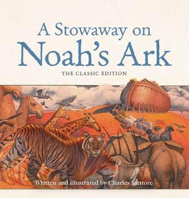 A Stowaway on Noah's Ark: The Classic Edition