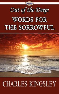 Out of the Deep: Words for the Sorrowful