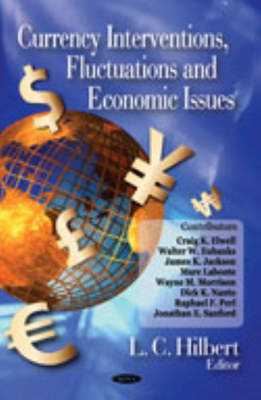Currency Interventions, Fluctuations & Economic Issues