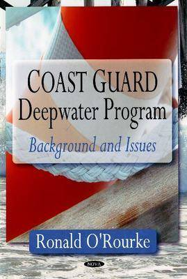 Coast Guard Deepwater Program: Background & Issues