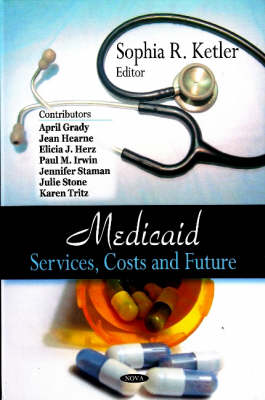 Medicaid: Services, Costs & Future