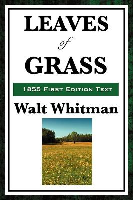 Leaves of Grass (1855 First Edition Text)