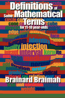 Definitions of Some Mathematical Terms for 11-18 Year Olds