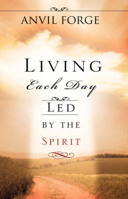 Living Each Day Led by the Spirit