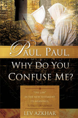 Paul, Paul, Why Do You Confuse Me?