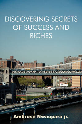 Discovering Secrets of Success and Riches